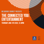 THE CONNECTED YOU: Entertainment