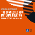 THE CONNECTED YOU: Material Creation
