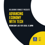 Melbourne Connect Presents: Advancing Economy with Tech
