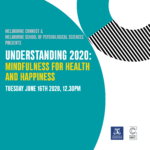 UNDERSTANDING 2020: Mindfulness for Health and Happiness