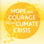 Hope and Courage in the Climate Crisis Book Launch